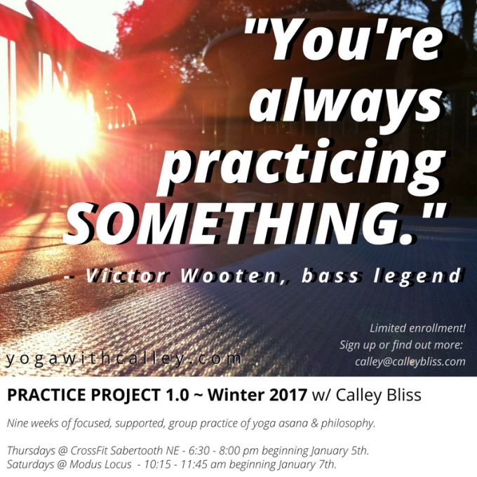 2017: What Are You Practicing?